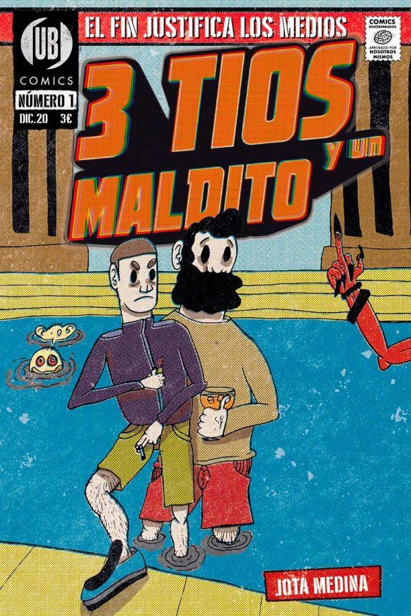 Unbrained comics - 3 tios y un maldito